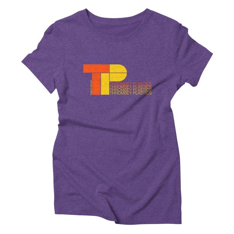 Thrombey Plastics Women's Triblend T-Shirt by Finish It! Podcast Merchzone