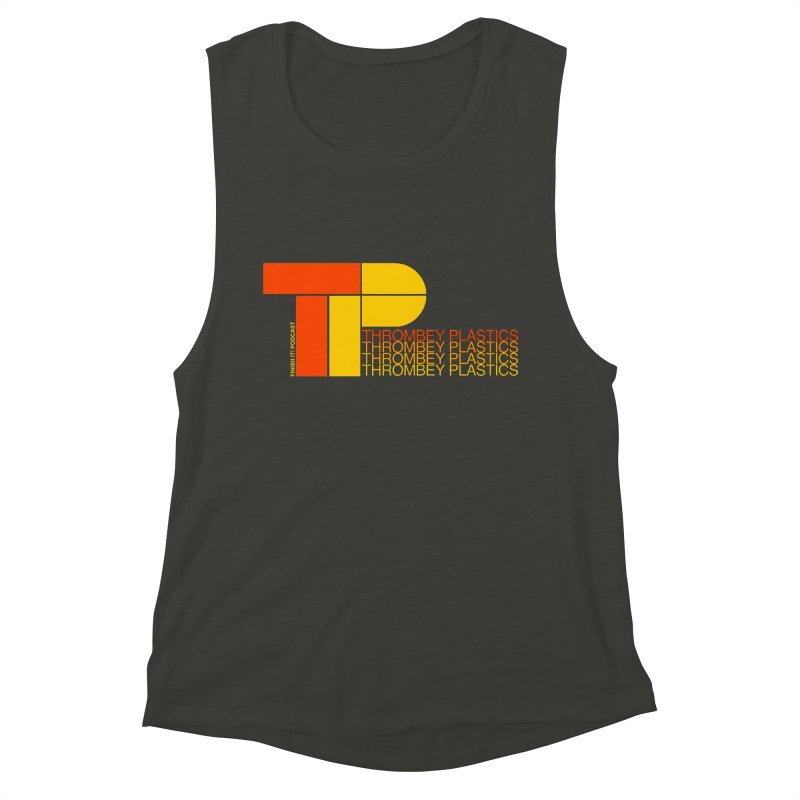 Thrombey Plastics Women's Muscle Tank by Finish It! Podcast Merchzone