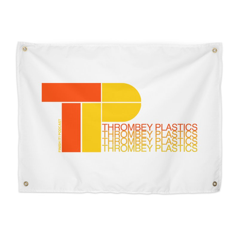 Thrombey Plastics Home Tapestry by Finish It! Podcast Merchzone