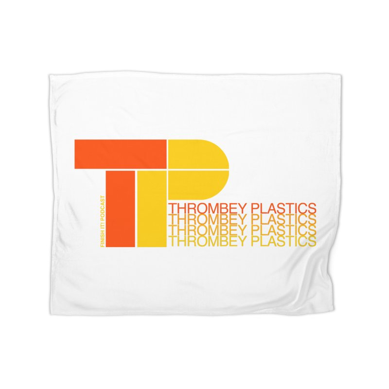 Thrombey Plastics Home Fleece Blanket Blanket by Finish It! Podcast Merchzone