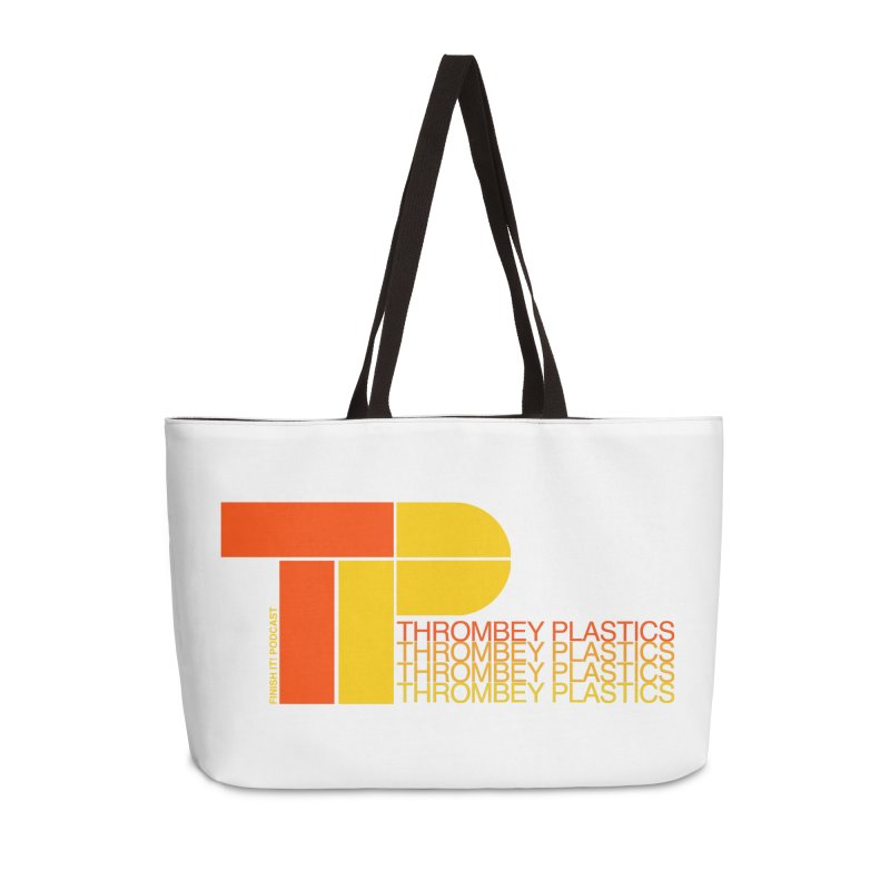 Thrombey Plastics Accessories Weekender Bag Bag by Finish It! Podcast Merchzone
