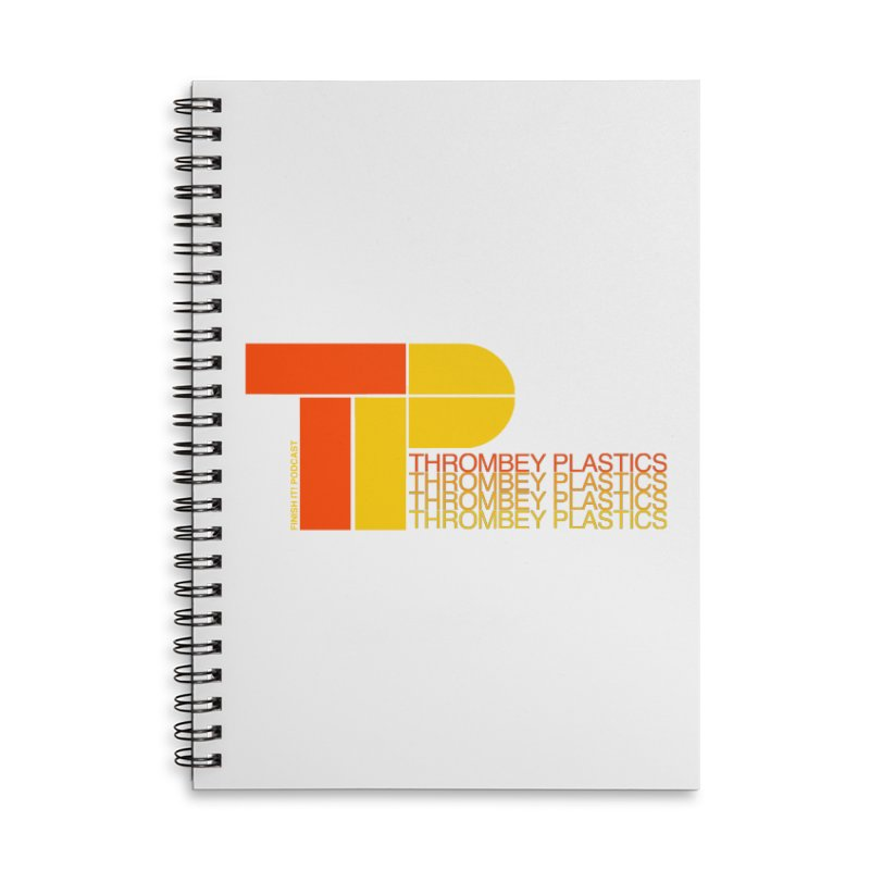 Thrombey Plastics Accessories Lined Spiral Notebook by Finish It! Podcast Merchzone