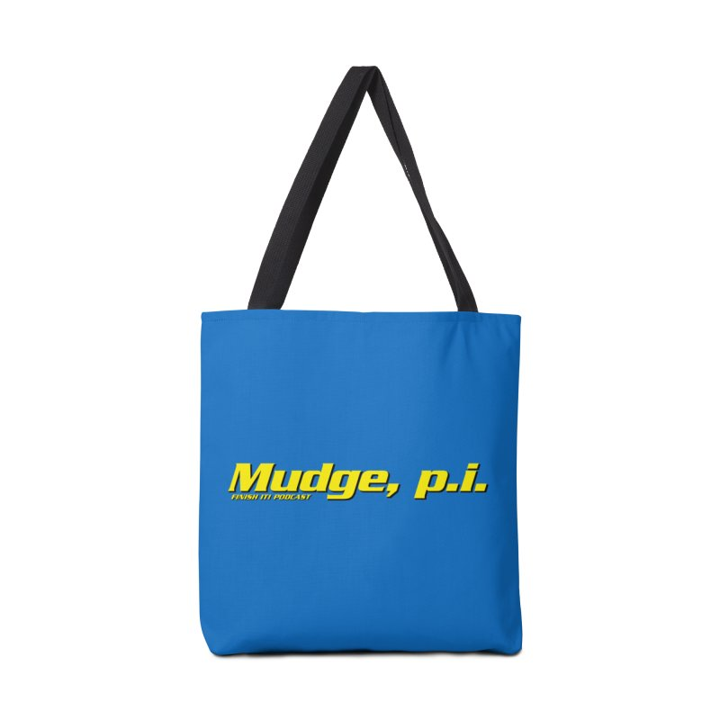 Mudge, P.I. Accessories Tote Bag Bag by Finish It! Podcast Merchzone