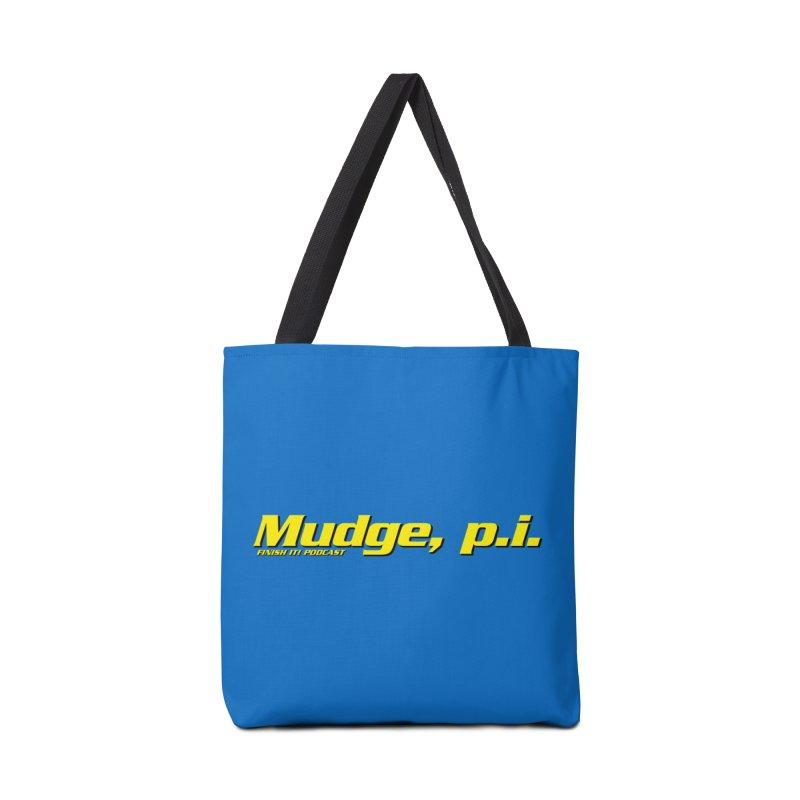 Mudge, P.I. Accessories Bag by Finish It! Podcast Merchzone
