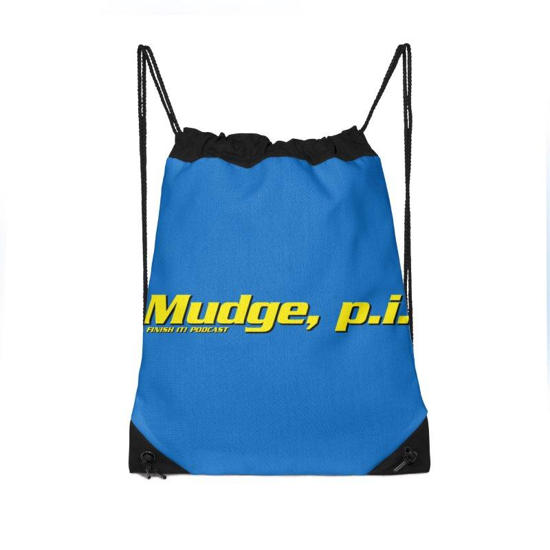 Mudge, P.I. Accessories Drawstring Bag Bag by Finish It! Podcast Merchzone