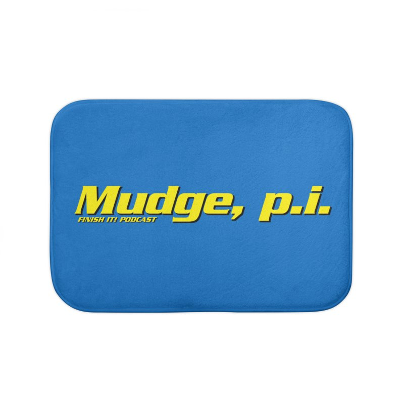 Mudge, P.I. Home Bath Mat by Finish It! Podcast Merchzone
