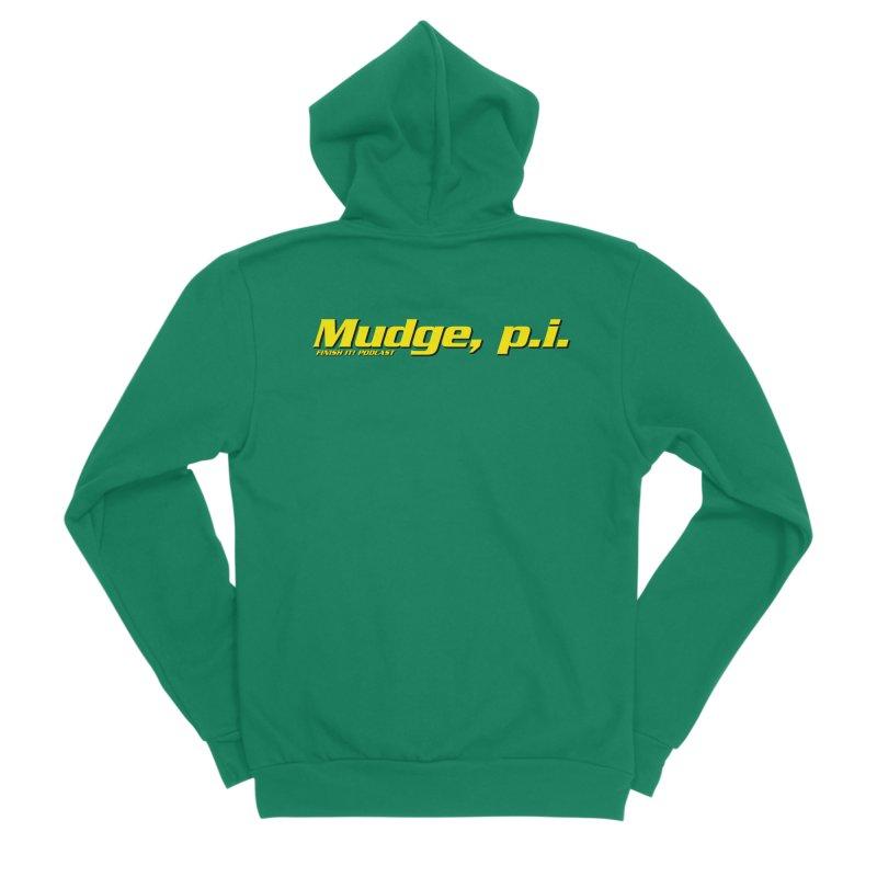 Mudge, P.I. Men's Sponge Fleece Zip-Up Hoody by Finish It! Podcast Merchzone