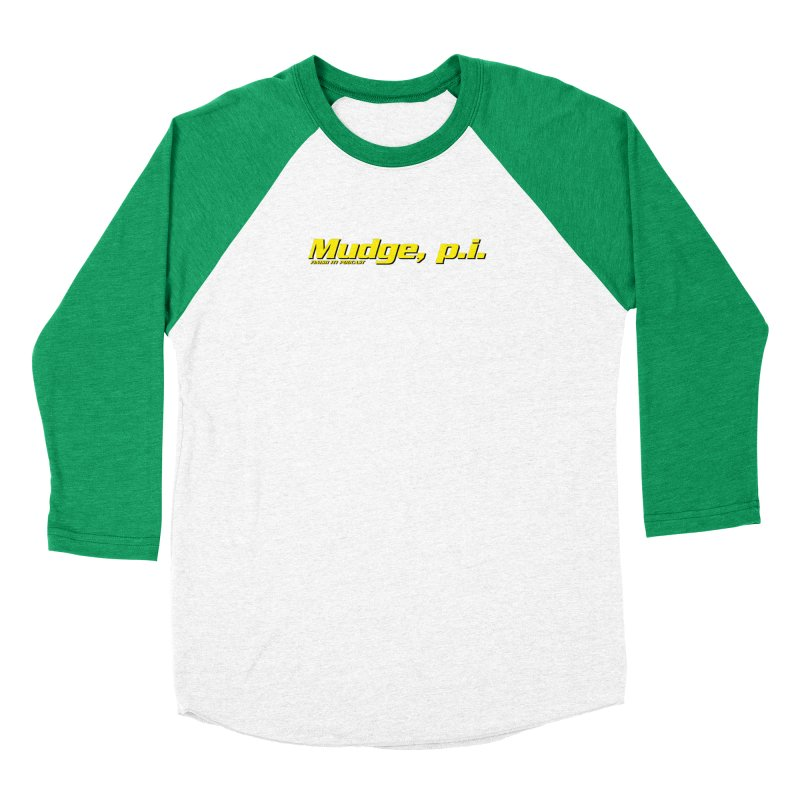 Mudge, P.I. Men's Baseball Triblend Longsleeve T-Shirt by Finish It! Podcast Merchzone