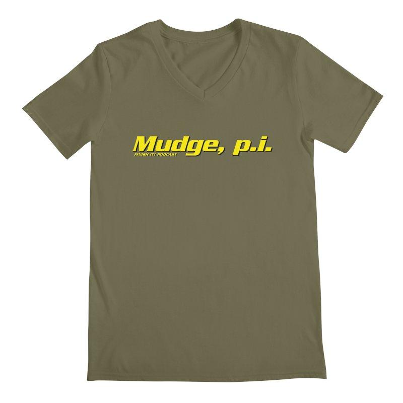 Mudge, P.I. Men's Regular V-Neck by Finish It! Podcast Merchzone