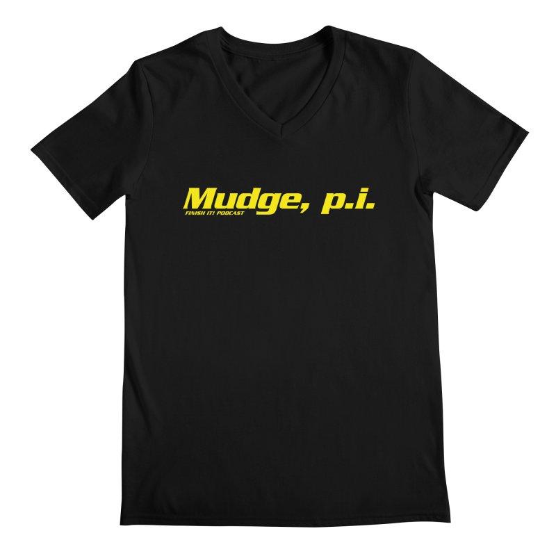 Mudge, P.I. Men's V-Neck by Finish It! Podcast Merchzone