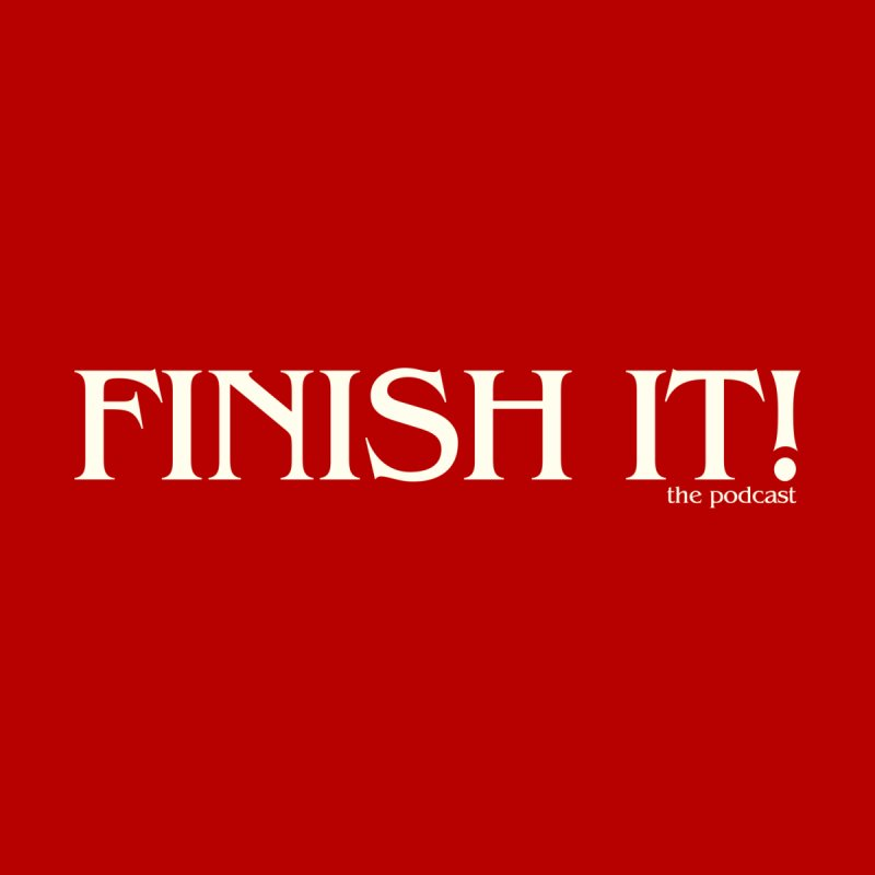 Finish It! Podcast Logo Women's T-Shirt by Finish It! Podcast Merchzone