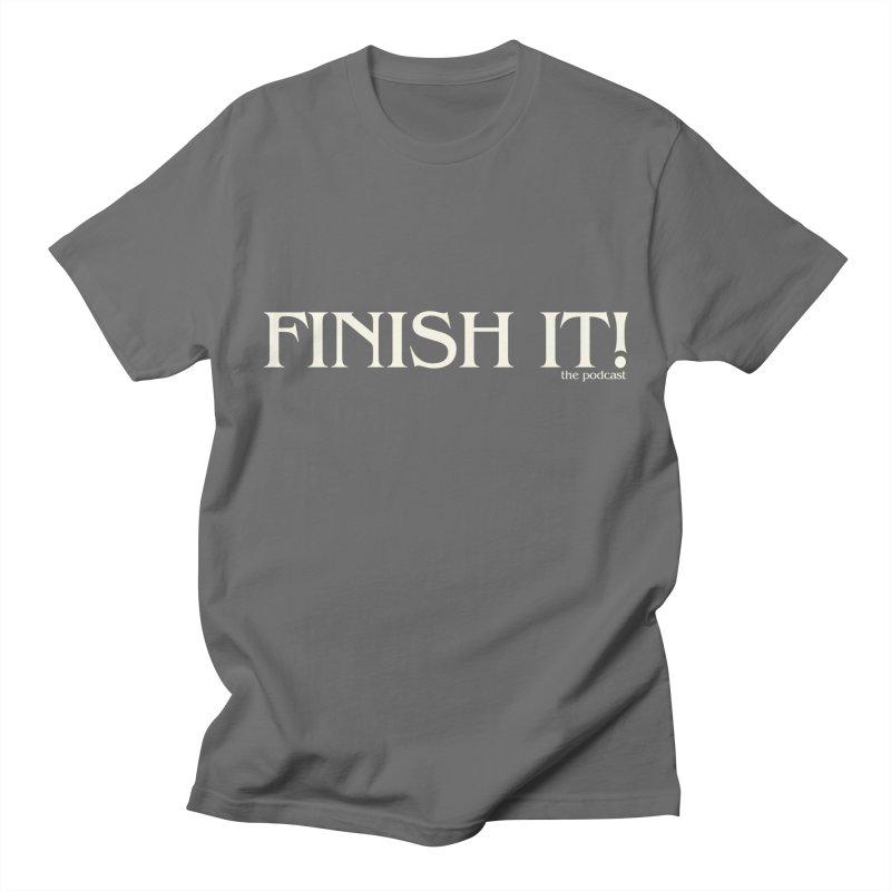 Finish It! Podcast Logo Men's T-Shirt by Finish It! Podcast Merchzone