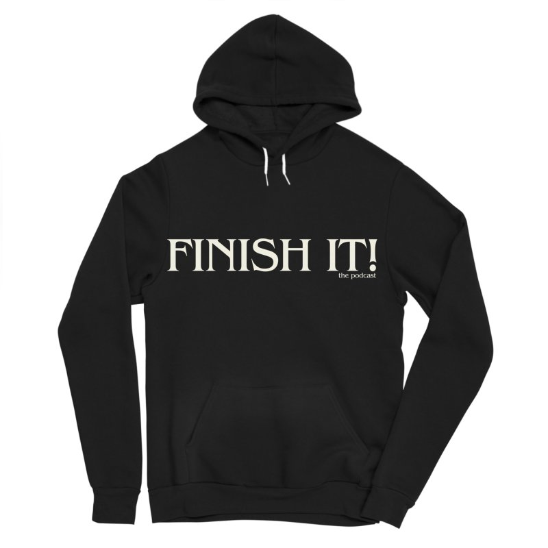 Finish It! Podcast Logo Men's Sponge Fleece Pullover Hoody by Finish It! Podcast Merchzone
