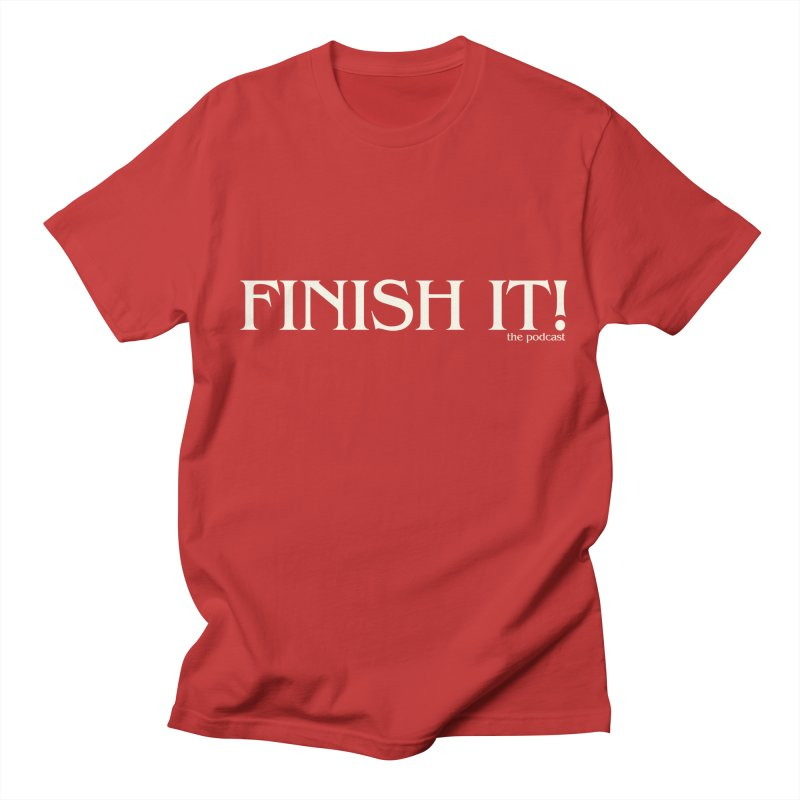 Finish It! Podcast Logo in Men's Regular T-Shirt Red by Finish It! Podcast Merchzone