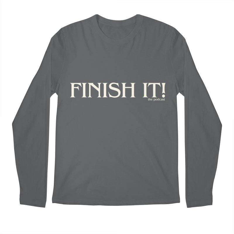 Finish It! Podcast Logo Men's Regular Longsleeve T-Shirt by Finish It! Podcast Merchzone