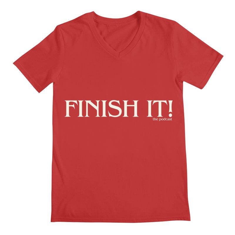 Finish It! Podcast Logo Men's V-Neck by Finish It! Podcast Merchzone