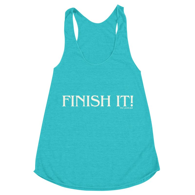 Finish It! Podcast Logo Women's Racerback Triblend Tank by Finish It! Podcast Merchzone