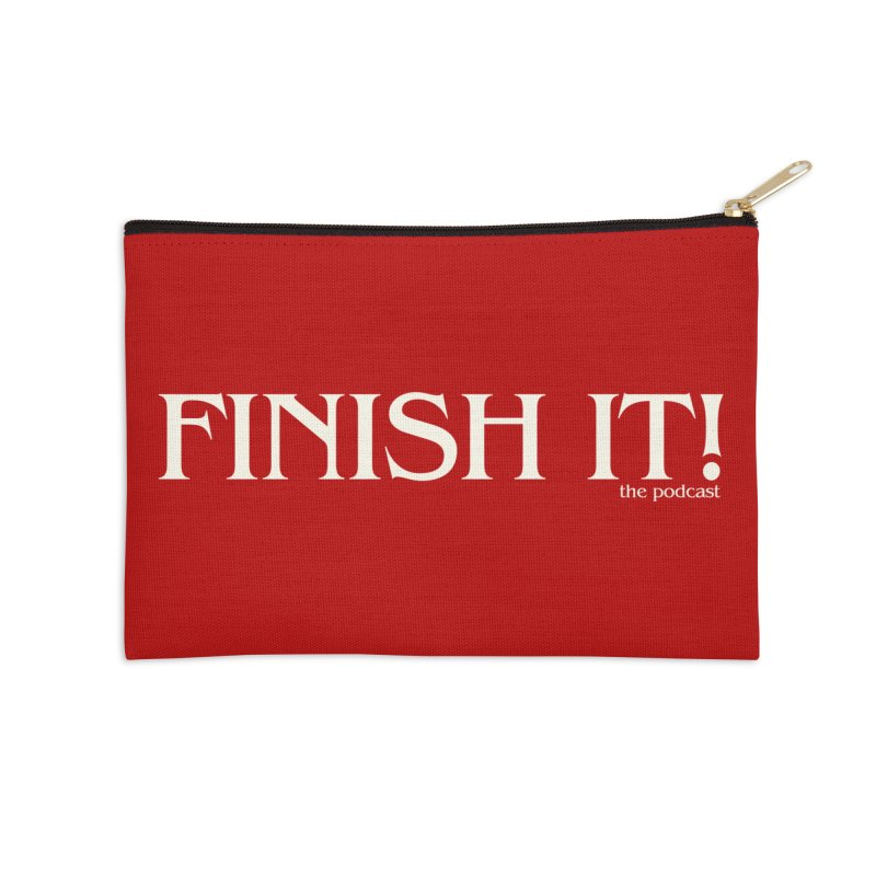Finish It! Podcast Logo Accessories Zip Pouch by Finish It! Podcast Merchzone