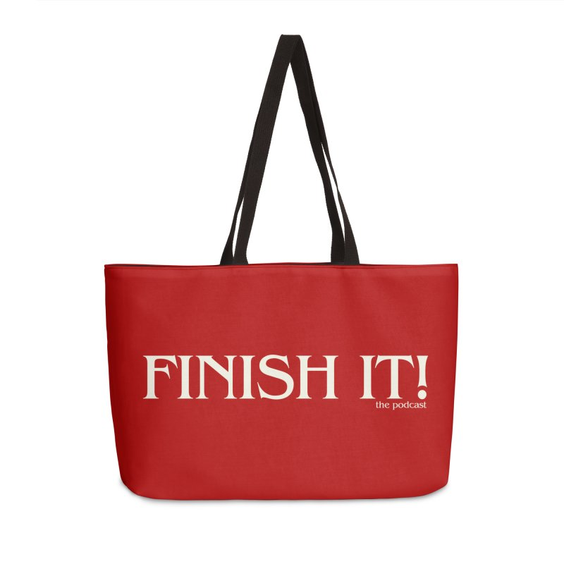 Finish It! Podcast Logo Accessories Weekender Bag Bag by Finish It! Podcast Merchzone
