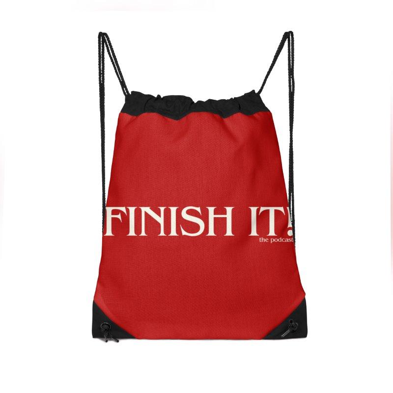 Finish It! Podcast Logo Accessories Drawstring Bag Bag by Finish It! Podcast Merchzone