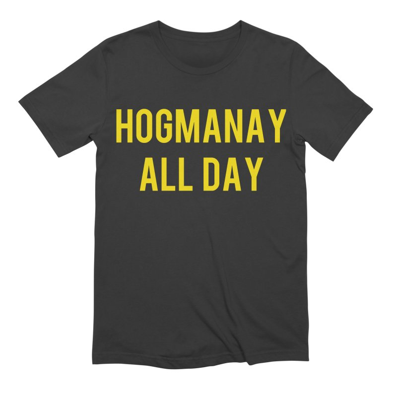 Hogmanay All Day Men's Extra Soft T-Shirt by Finish It! Podcast Merchzone