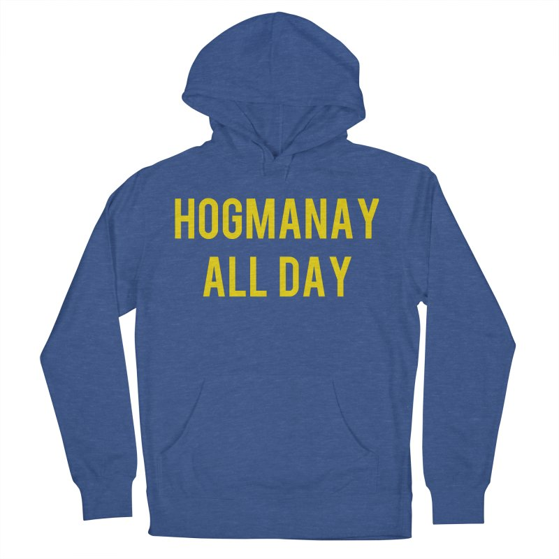 Hogmanay All Day Men's French Terry Pullover Hoody by Finish It! Podcast Merchzone