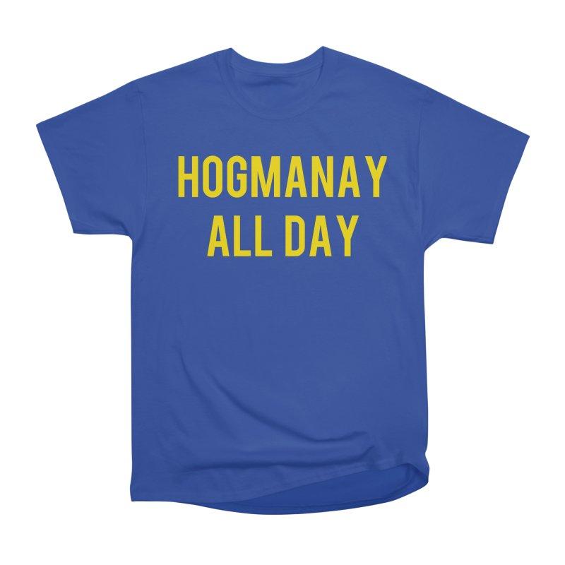 Hogmanay All Day Women's Heavyweight Unisex T-Shirt by Finish It! Podcast Merchzone
