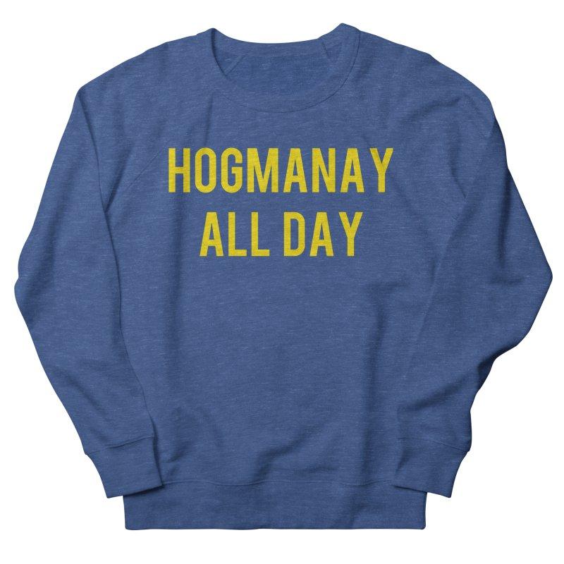 Hogmanay All Day Men's Sweatshirt by Finish It! Podcast Merchzone