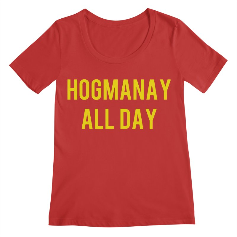 Hogmanay All Day Women's Regular Scoop Neck by Finish It! Podcast Merchzone