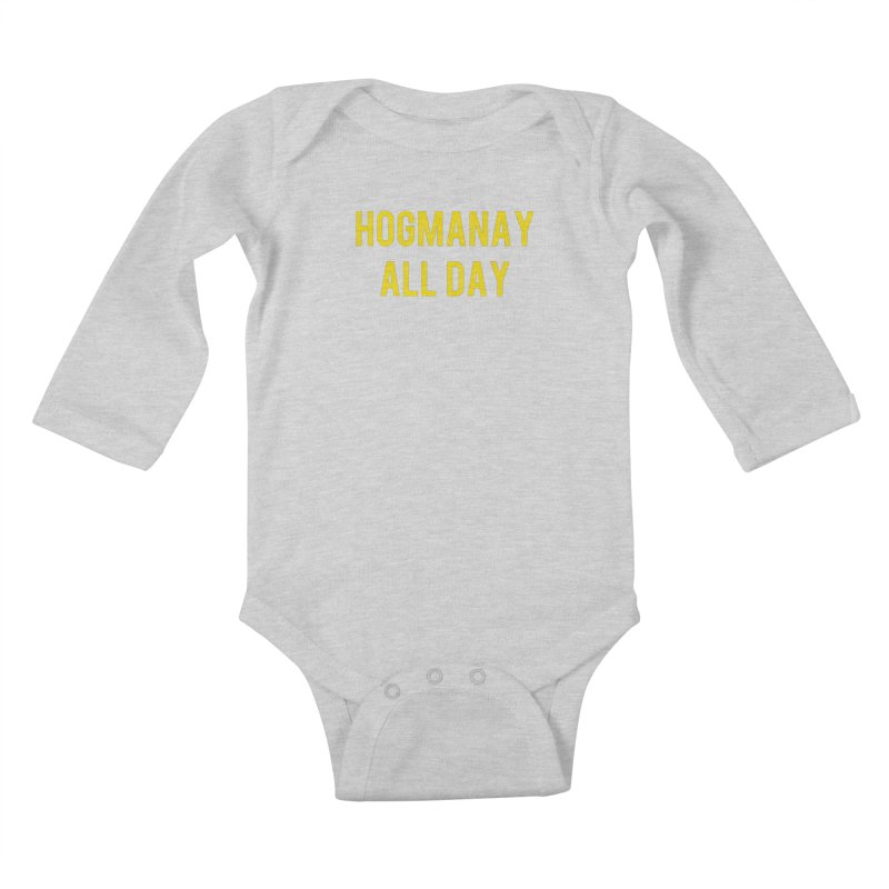 Hogmanay All Day Kids Baby Longsleeve Bodysuit by Finish It! Podcast Merchzone