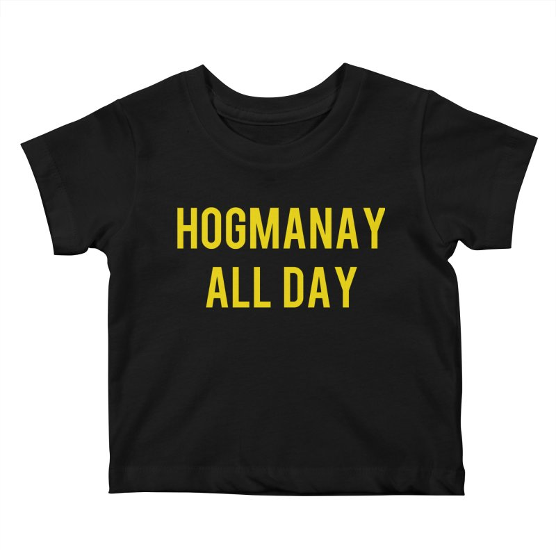 Hogmanay All Day Kids Baby T-Shirt by Finish It! Podcast Merchzone