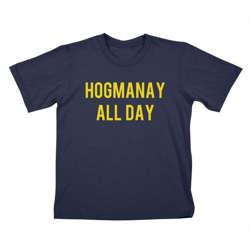 Hogmanay All Day Kids T-Shirt by Finish It! Podcast Merchzone