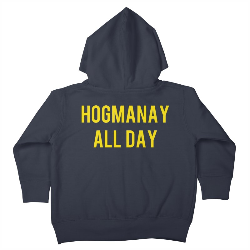 Hogmanay All Day Kids Toddler Zip-Up Hoody by Finish It! Podcast Merchzone