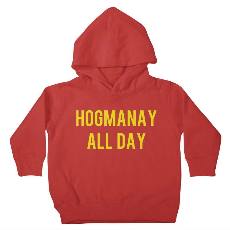 Hogmanay All Day Kids Toddler Pullover Hoody by Finish It! Podcast Merchzone