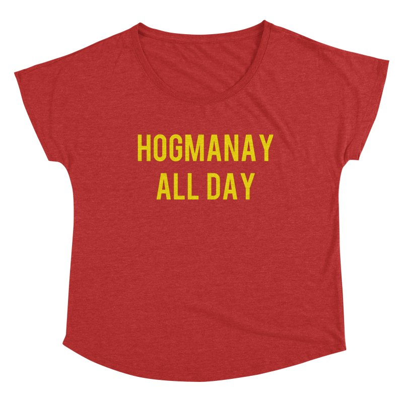 Hogmanay All Day Women's Dolman Scoop Neck by Finish It! Podcast Merchzone