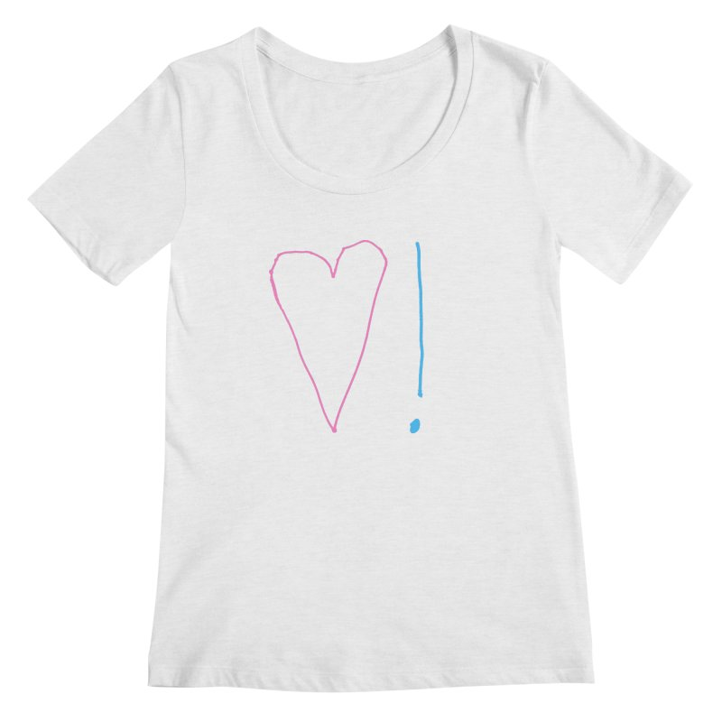 Love and Excitement Women's Regular Scoop Neck by Finish It! Podcast Merchzone