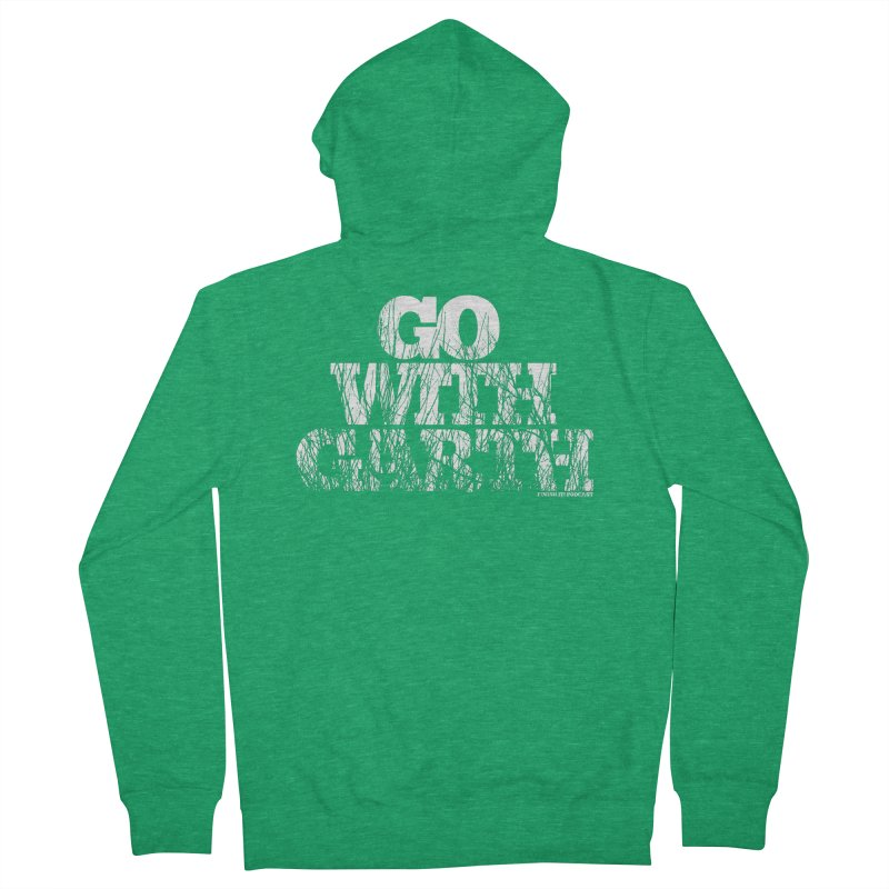 Go With Garth Men's Zip-Up Hoody by Finish It! Podcast Merchzone