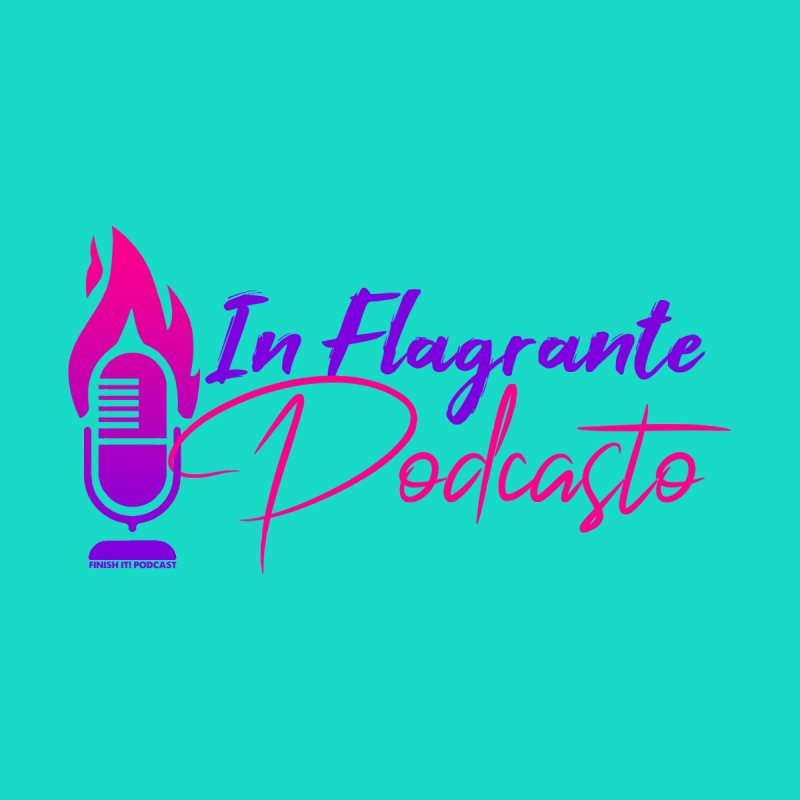 In Flagrante Podcasto Accessories Mug by Finish It! Podcast Merchzone