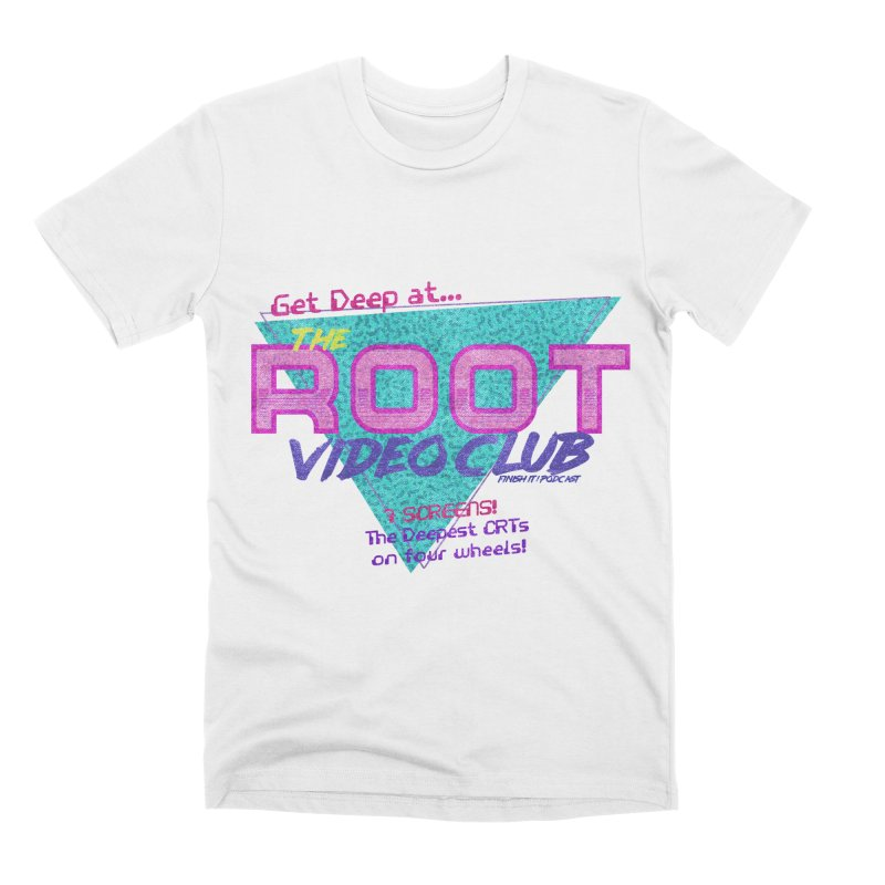 The Root Video Club Men's T-Shirt by Finish It! Podcast Merchzone