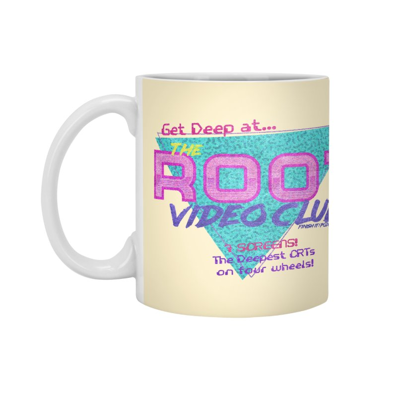 The Root Video Club Accessories Mug by Finish It! Podcast Merchzone