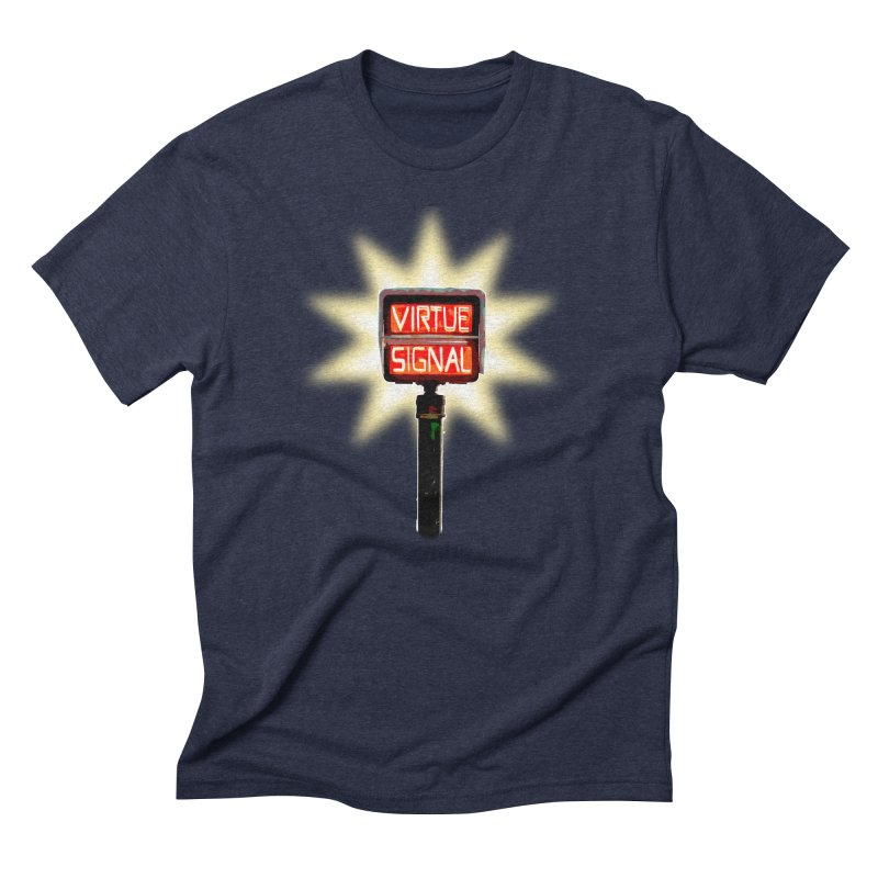 Virtue Signal Men's Triblend T-Shirt by fireawaymarmotproductions's Artist Shop