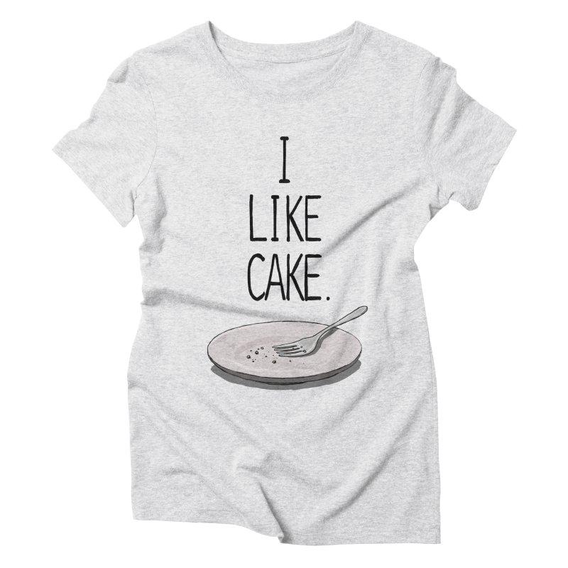 I LIKE CAKE Women's Triblend T-Shirt by fireawaymarmotproductions's Artist Shop