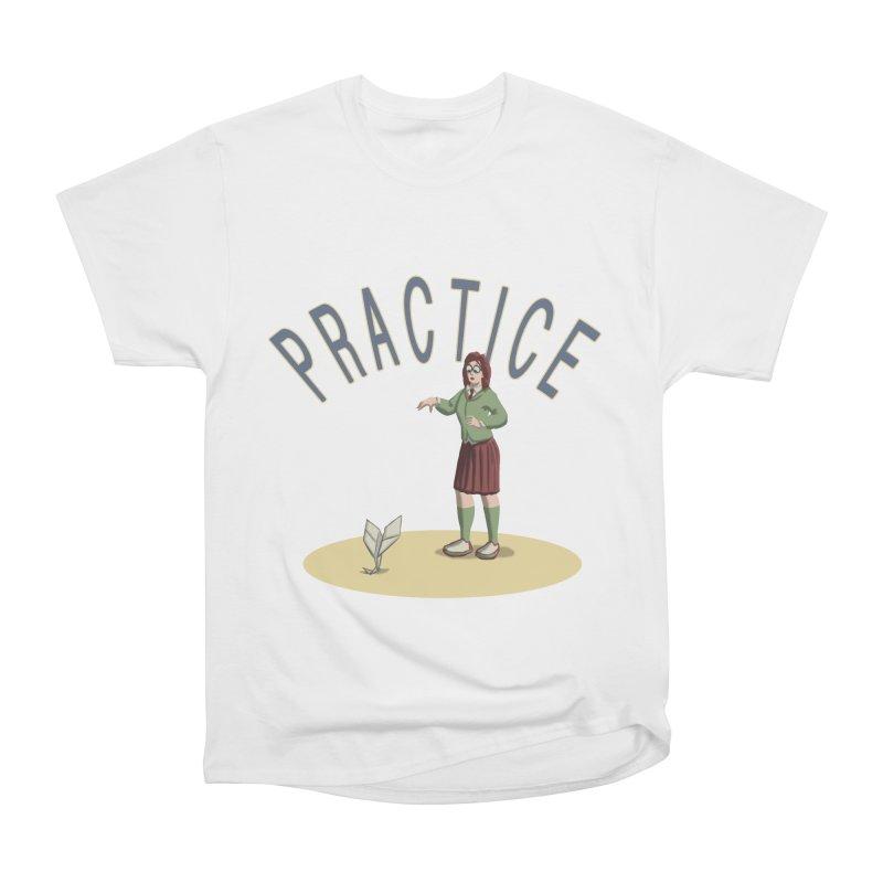 PRACTICE Women's Heavyweight Unisex T-Shirt by fireawaymarmotproductions's Artist Shop