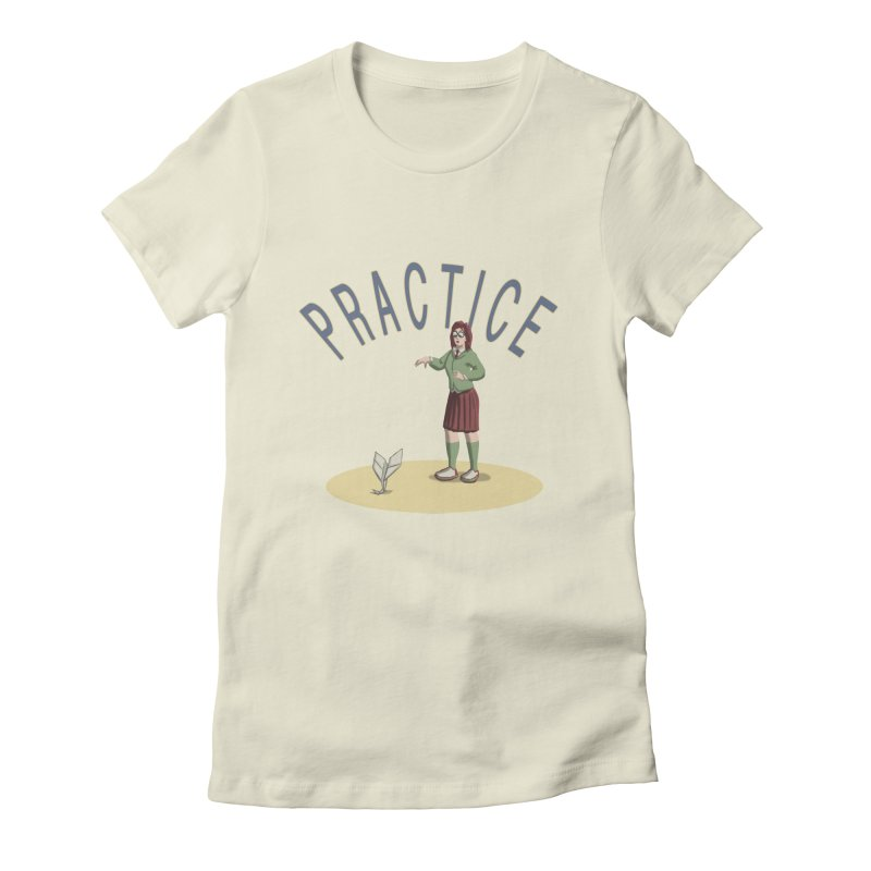 PRACTICE Women's Fitted T-Shirt by fireawaymarmotproductions's Artist Shop
