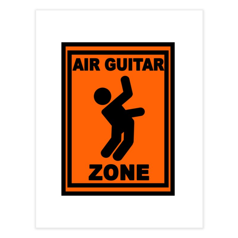 Air Guitar Home Fine Art Print by fireawaymarmotproductions's Artist Shop