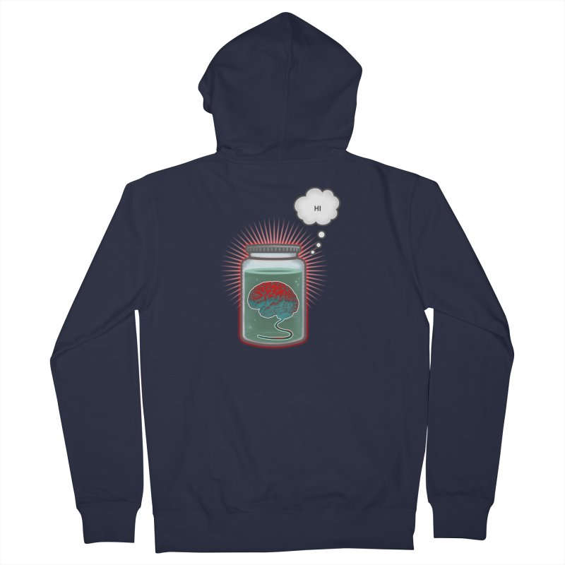 Just Because I'm a Brain In a Jar Doesn't Mean We Can't Be Friends Women's Zip-Up Hoody by fireawaymarmotproductions's Artist Shop