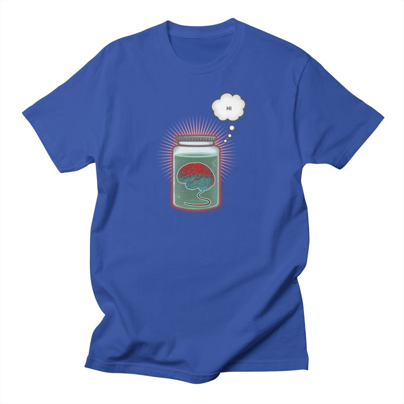 Just Because I'm a Brain In a Jar Doesn't Mean We Can't Be Friends Men's T-shirt by fireawaymarmotproductions's Artist Shop