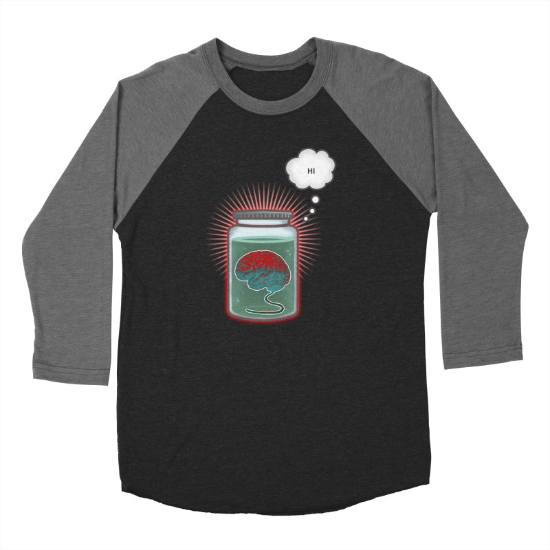 Just Because I'm a Brain In a Jar Doesn't Mean We Can't Be Friends Men's Baseball Triblend T-Shirt by fireawaymarmotproductions's Artist Shop