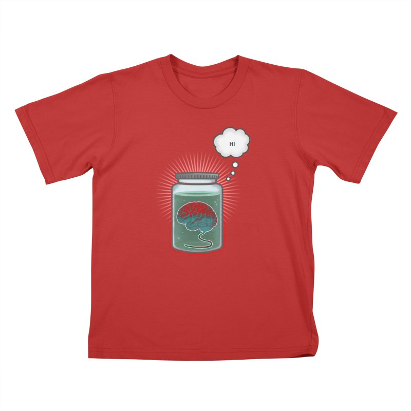 Just Because I'm a Brain In a Jar Doesn't Mean We Can't Be Friends Kids T-Shirt by fireawaymarmotproductions's Artist Shop