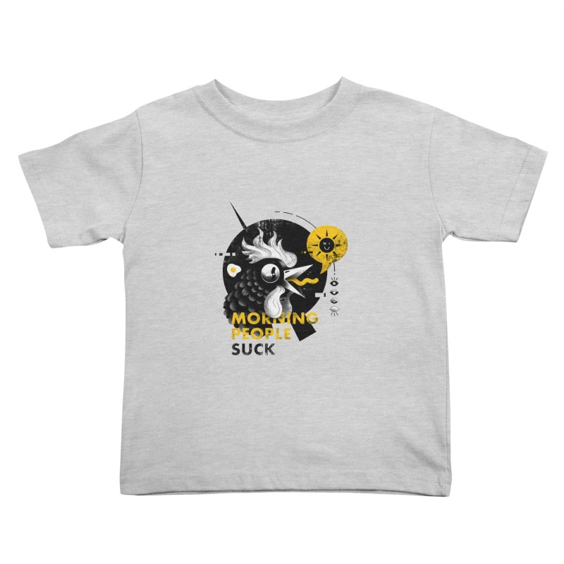 Morning People Suck Kids Toddler T-Shirt by Pierre's Artist Shop